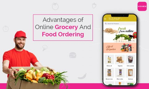 Advantages Of Online Grocery And Food Ordering